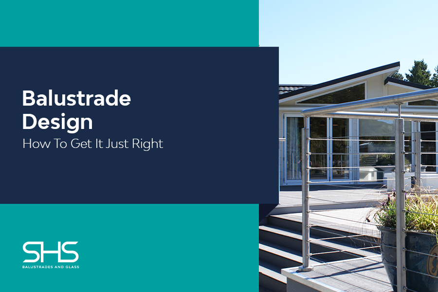 Balustrade Design - How to Get Your Design Just Right