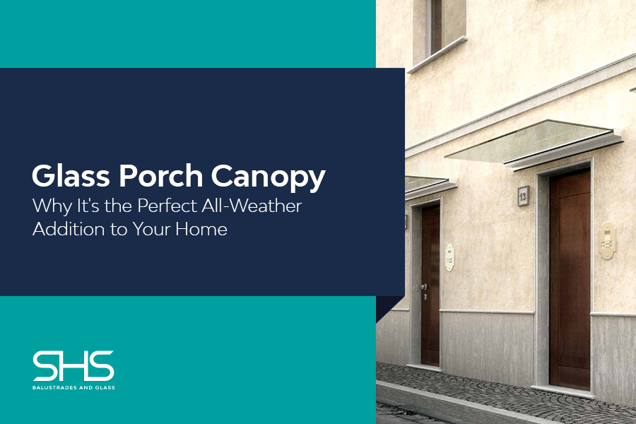 Glass Porch Canopy: Why It's the Perfect All-Weather Addition to Your Home