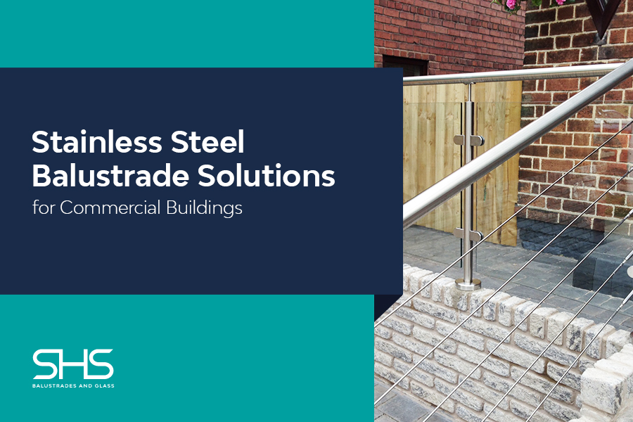 Stainless Steel Balustrades for Commercial Buildings