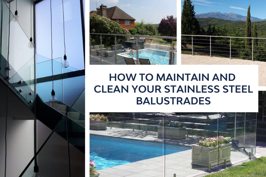 How to maintain and clean your stainless steel balustrades