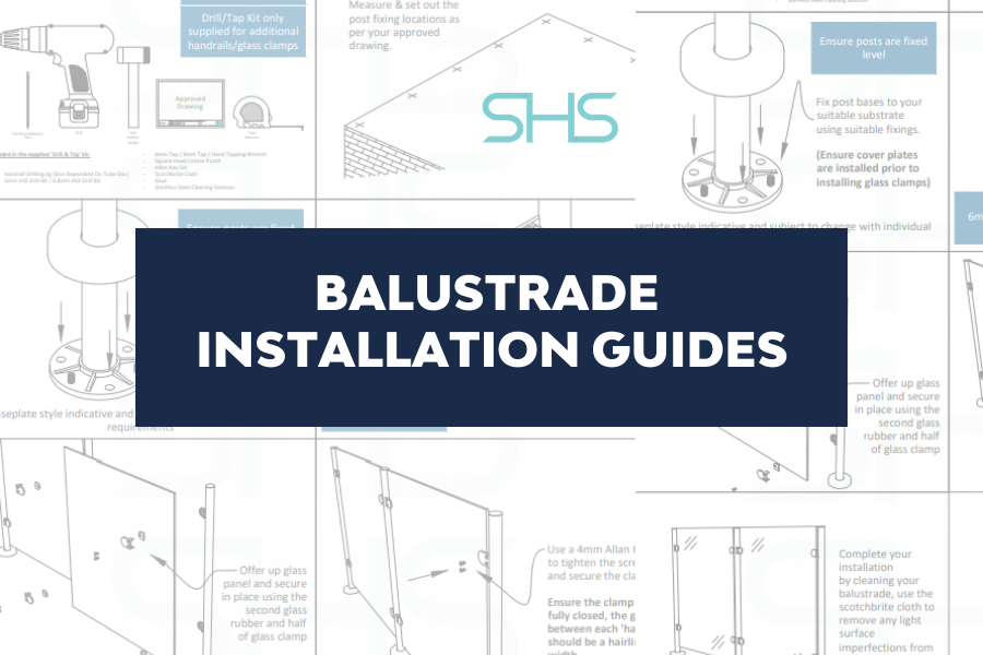 Balustrade Installation Guides